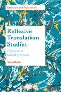 Reflexive Translation Studies