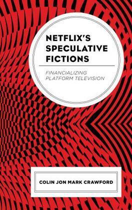 Netflix's Speculative Fictions