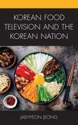 Korean Food Television and the Korean Nation