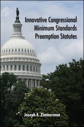 Innovative Congressional Minimum Standards Preemption Statutes