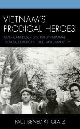 Vietnam's Prodigal Heroes