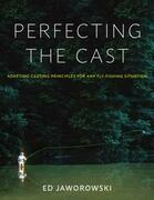 Perfecting the Cast