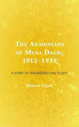The Armenians of Musa Dagh, 1915–1939