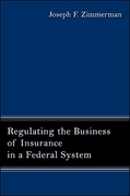 Regulating the Business of Insurance in a Federal System