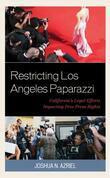 Restricting Los Angeles Paparazzi