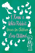 I Know a White Rabbit - Verses for Children