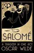 Salomé - A Tragedy in One Act