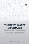 Turkeys Water Diplomacy