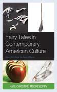 Fairy Tales in Contemporary American Culture
