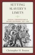 Setting Slavery's Limits