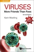 Viruses: More Friends Than Foes (Revised Edition)
