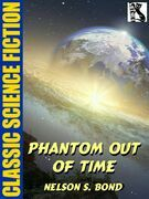 Phantom Out of Time