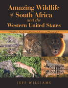Amazing Wildlife of South Africa and the Western United States