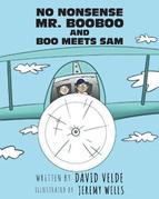 No Nonsense Mr. Booboo and Boo Meets Sam