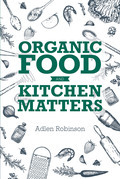 Organic Food and Kitchen Matters