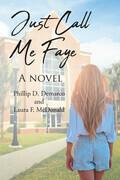 Just Call Me Faye