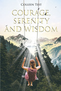 Courage, Serenity and Wisdom