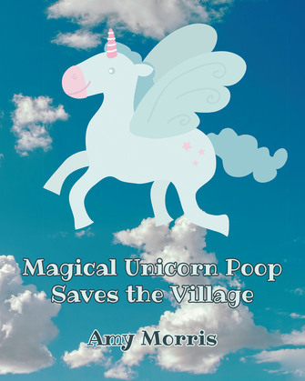 Magical Unicorn Poop Saves the Village