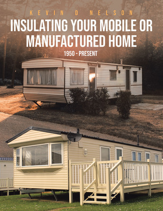 Insulating Your Mobile or Manufactured Home