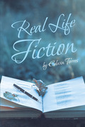 Real Life Fiction