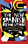 The New Spanish Revolutions