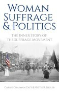 Woman Suffrage and Politics