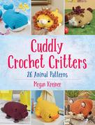 Cuddly Crochet Critters