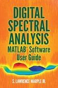 Digital Spectral Analysis MATLAB® Software User Guide