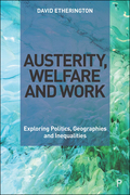 Austerity, Welfare and Work