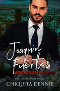 Joaquin Fuertes (The Fuertes Cartel Book 2)