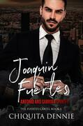 Joaquin Fuertes (The Fuertes Cartel Book 1)