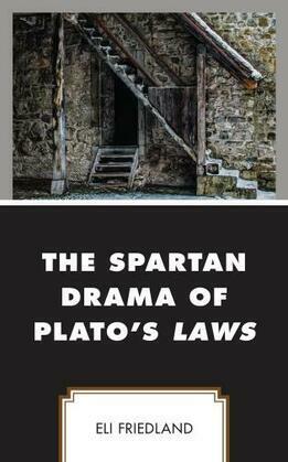 The Spartan Drama of Plato's Laws