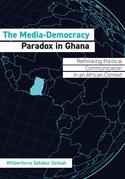 The Media-Democracy Paradox in Ghana