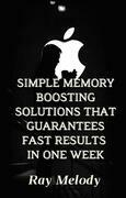 Simple Memory Boosting Solutions That Guarantees Fast Results In One Week