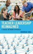 Teacher Leadership Reimagined