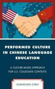 Performed Culture in Chinese Language Education