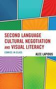 Second Language Cultural Negotiation and Visual Literacy