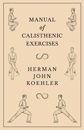 Manual of Calisthenic Exercises
