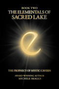 The Elementals of Sacred Lake