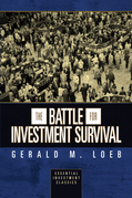 The Battle for Investment Survival (Essential Investment Classics)