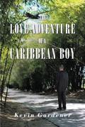 The Love Adventure Of A Caribbean Boy