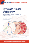 Fast Facts: Pyruvate Kinase Deficiency for Patients and Supporters