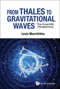 From Thales To Gravitational Waves: The Scientific Perspective