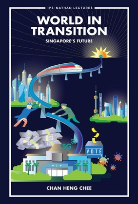 World In Transition: Singapore's Future