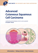 Fast Facts: Advanced Cutaneous Squamous Cell Carcinoma for Patients and their Supporters