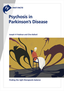 Fast Facts: Psychosis in Parkinson's Disease