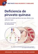 Fast Facts: Deficiencia de piruvato quinasa para pacientes y familiares