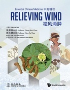 Essential Chinese Medicine - Volume 4: Relieving Wind
