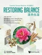 Essential Chinese Medicine - Volume 1: Restoring Balance