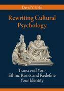 Rewriting Cultural Psychology